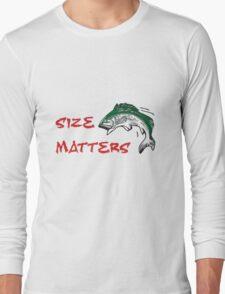 SIZE MATTERS FISHING T Long Sleeve T-Shirt