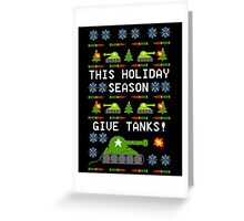 Ugly Christmas Sweater - This Holiday Season Give Tanks! Greeting Card