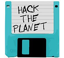 Hack The Planet Photographic Print