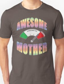 AWESOME MOTHER Unisex T-Shirt