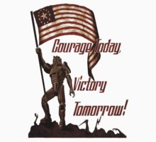 Courage Today Victory Tomorrow  | Unisex T-Shirt