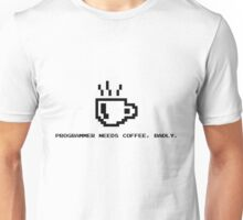 Programmer Needs Food Badly Unisex T-Shirt