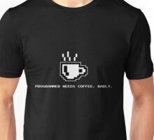 Programmer Needs Food Badly Dark Unisex T-Shirt