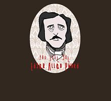 you just got EDGAR ALLAN PWNED! Womens Fitted T-Shirt
