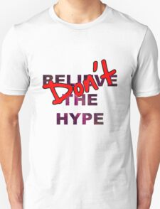 DON'T BELIEVE THE HYPE SPACE BACKGROUND T-SHIRT/HOODIE/JUMPER T-Shirt