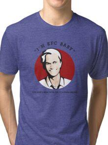 I'm KFC Baby... Tri-blend T-Shirt