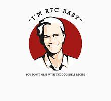 I'm KFC Baby... Unisex T-Shirt