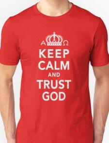 Keep Calm and Trust God Unisex T-Shirt