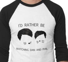 I'd rather be watching Dan and Phil Men's Baseball ¾ T-Shirt