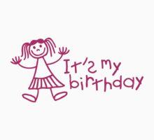It's my birthday - Girl Kids Tee