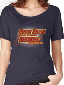 CHEW CHEW MAMAS Women's Relaxed Fit T-Shirt
