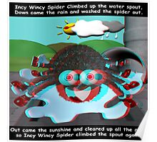 Incy Wincy Spider nursery rhyme - anaglyph 3d Poster
