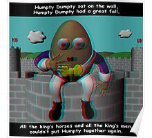 Humpty Dumpty nursery rhyme - anaglyph 3d Poster