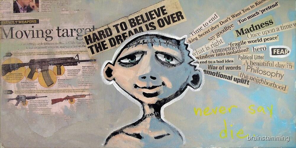 Never Say Die (brainstemming.com) by brainstemming