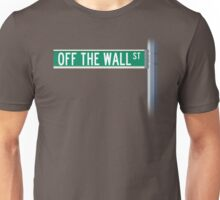 Off The Wall Street Unisex T-Shirt