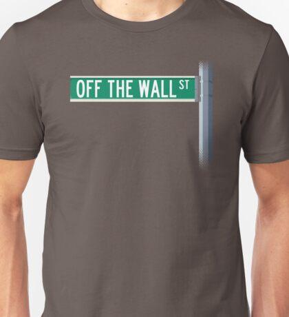 Off The Wall Street Unisex T-Shirt