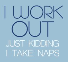 I work out. by digerati