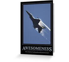 Awesomeness Greeting Card