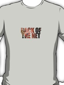 Back Of The Net T-Shirt