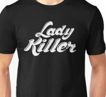 Lady Killer Unisex T-Shirt