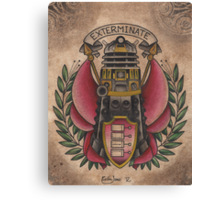 """Exterminate""  Canvas Print"