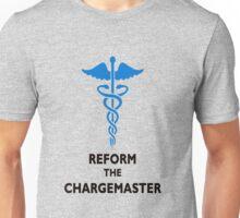 REFORM THE CHARGEMASTER T-SHIRT Unisex T-Shirt