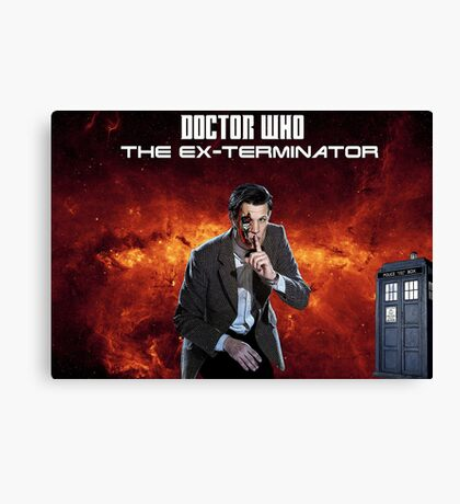 DR WHO - The Ex Terminator Canvas Print