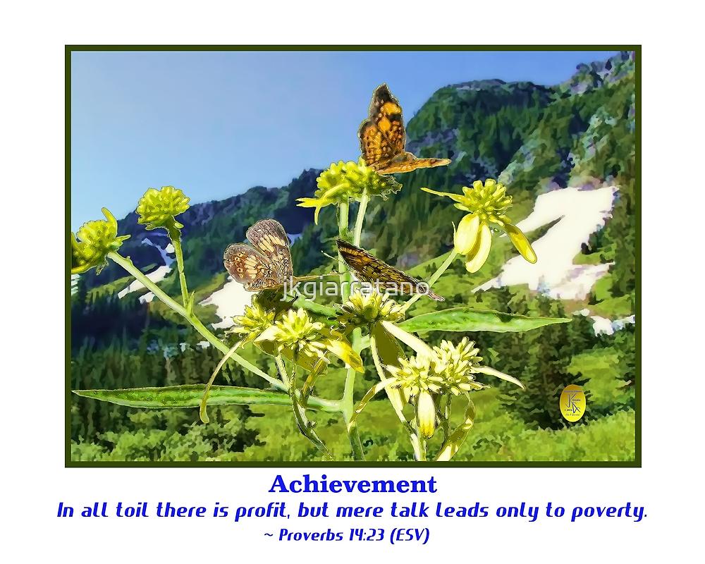 Butterflys and Achievement by jkgiarratano