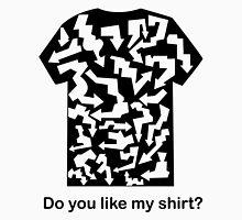 (Arrows) Do you like my shirt? Unisex T-Shirt