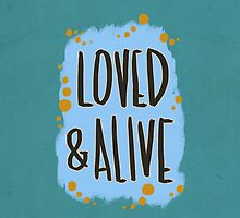 Loved and Alive by Liz Avery