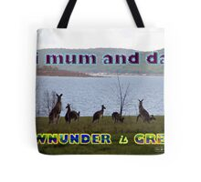 Downunder is Great Tote Bag