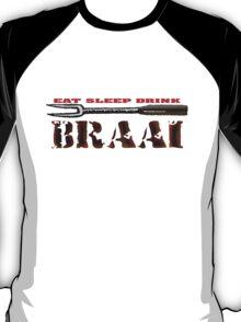 EAT SLEEP BRAAI T-Shirt