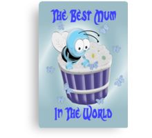 The Best mum In The World Canvas Print