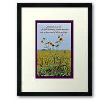 Your Heavenly Father Knoweth That Ye Have Need Framed Print