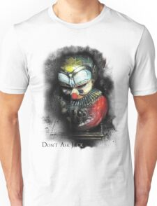 Don't Ask Jack Unisex T-Shirt