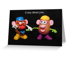 Crazy about you Greeting Card