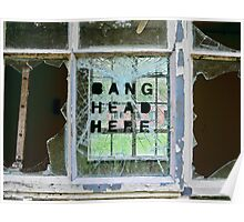 Bang Head Here Poster