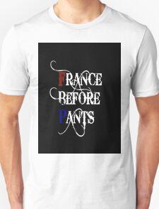 France Before Pants!  Unisex T-Shirt