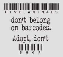 Live Animals Don't Belong on Barcodes: black by Nikhic