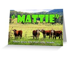 Mattie Greeting Card