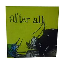 """""""After All"""" by onlycoffee"""