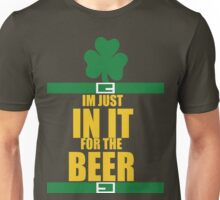 Just in it for the Beer (for dark Tees) Unisex T-Shirt