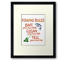 FISHING - RULES Framed Print