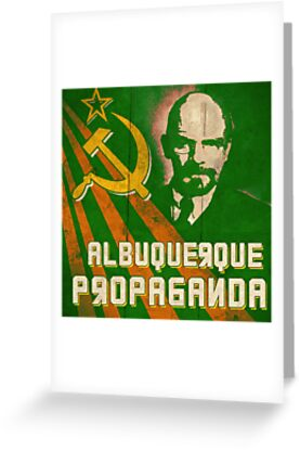 Albuquerque Propaganda - iPhone, T-Shirts and Prints by Tim Topping