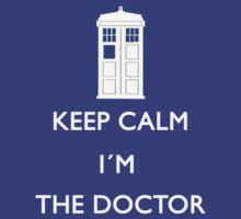 Keep Calm I'm the Doctor Shirt by Ellen Kapelle