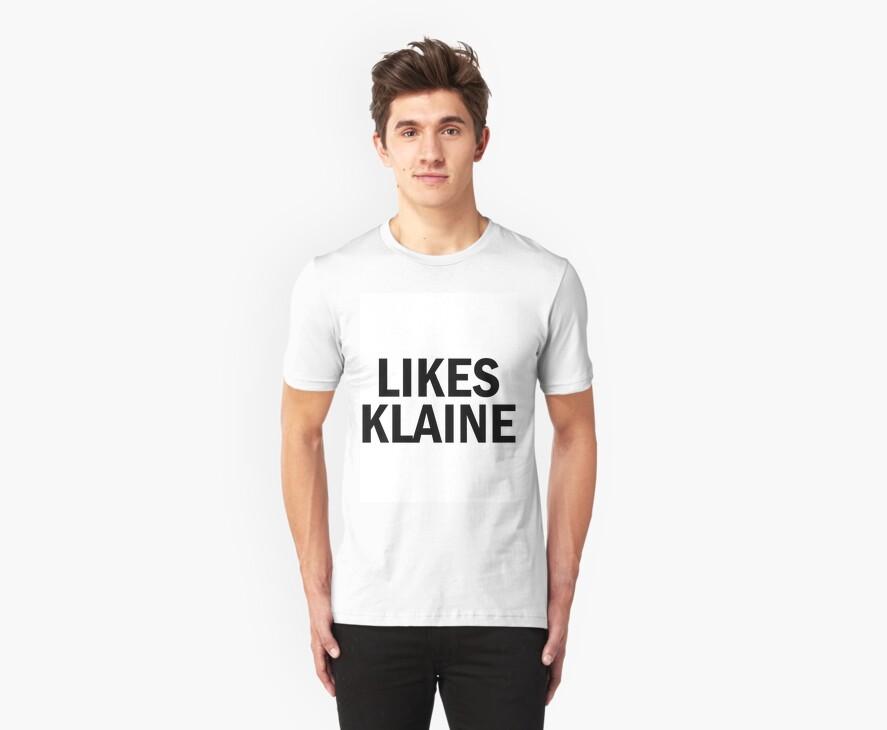 LIKES KLAINE BTW shirt Glee by Ellen Kapelle