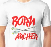 BORN ARCHERS Unisex T-Shirt