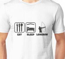 EAT SLEEP LONGBOW Unisex T-Shirt