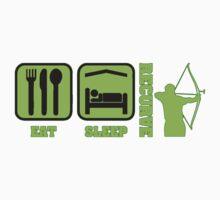 EAT SLEEP RECURVE by JAYSA2UK