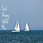 sail away with me by McKenzie Nickolas